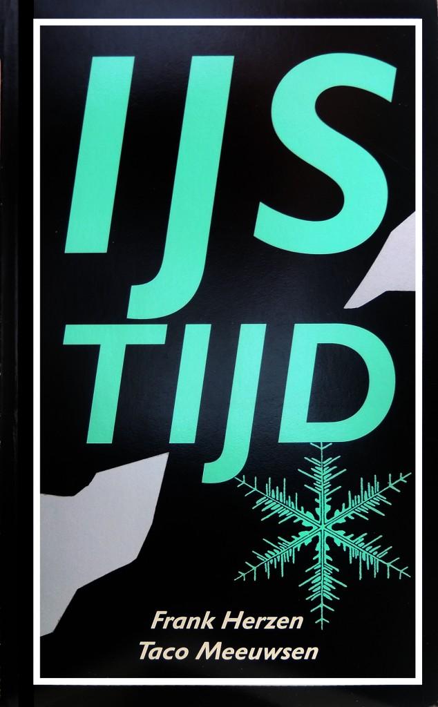 'IJstijd' een eenakter op rijm door Frank Herzen en Taco Meeuwsen, uitgevoerd door de Stichting HOT (Hellevoets Openluchttheater) onder de artistieke leiding van Johan Veenstra.